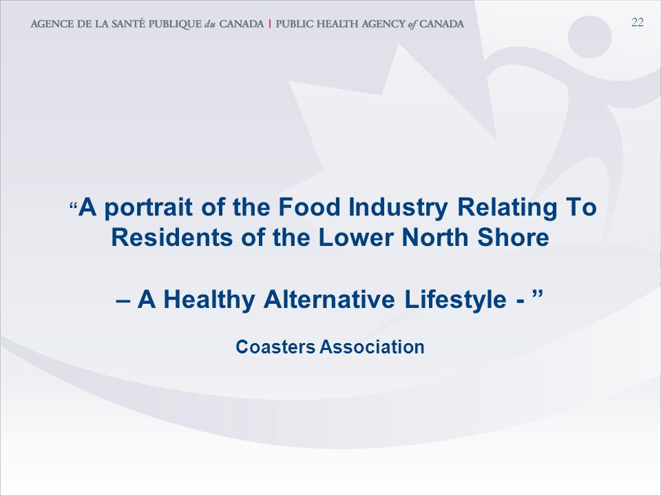 22 A portrait of the Food Industry Relating To Residents of the Lower North Shore – A Healthy Alternative Lifestyle - Coasters Association