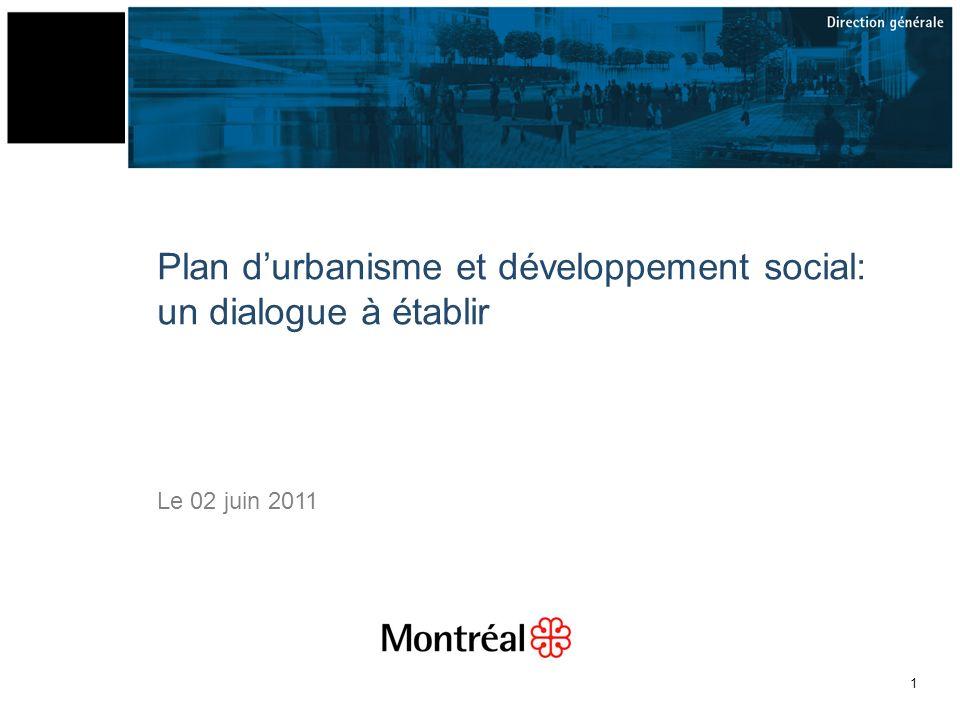 1 Plan durbanisme et développement social: un dialogue à établir Le 02 juin 2011