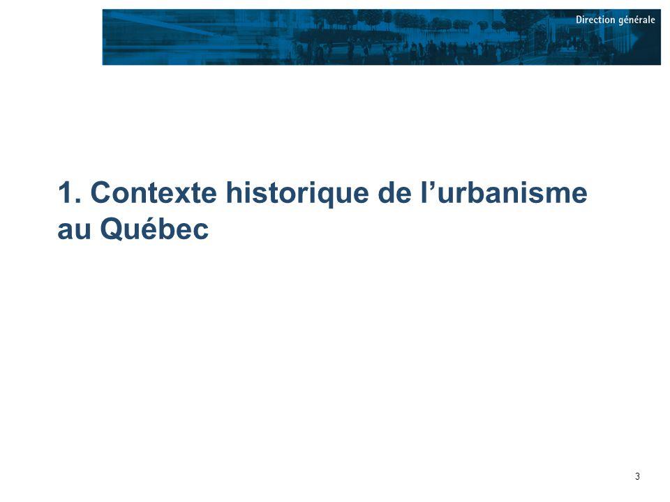 3 1. Contexte historique de lurbanisme au Québec
