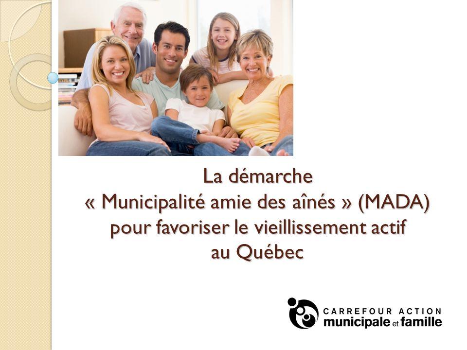La démarche « Municipalité amie des aînés » (MADA) pour favoriser le vieillissement actif au Québec