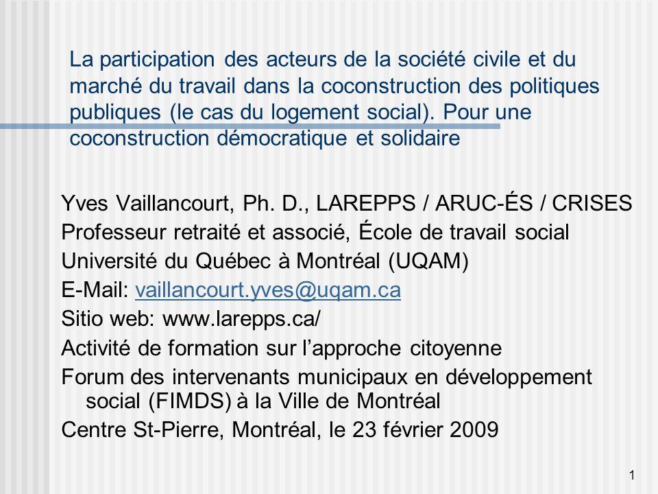 1 La participation des acteurs de la société civile et du marché du travail dans la coconstruction des politiques publiques (le cas du logement social).