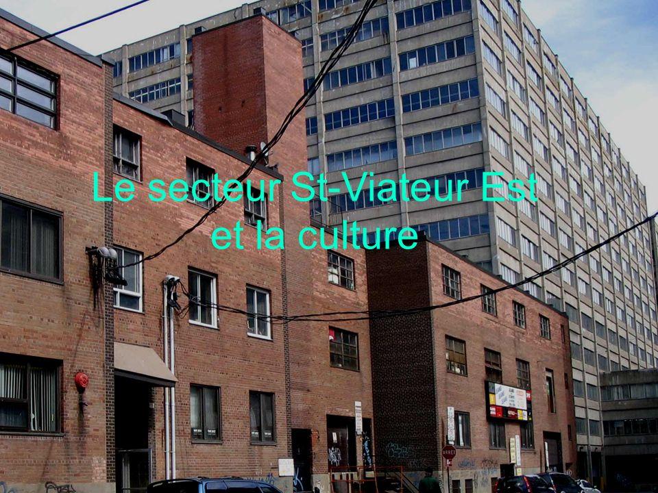 Le secteur St-Viateur Est et la culture