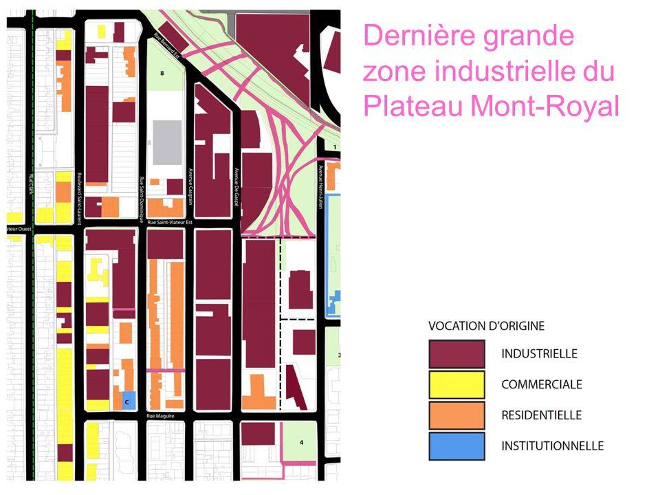 Dernière grande zone industrielle du Plateau Mont-Royal