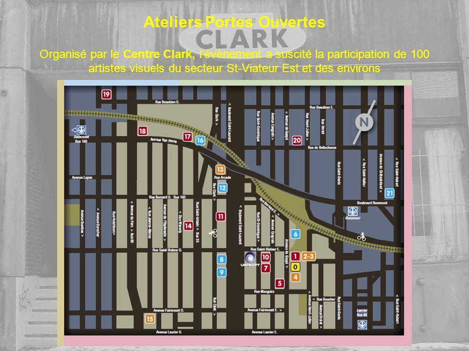 Ateliers Portes Ouvertes Organisé par le Centre Clark, lévènement a suscité la participation de 100 artistes visuels du secteur St-Viateur Est et des