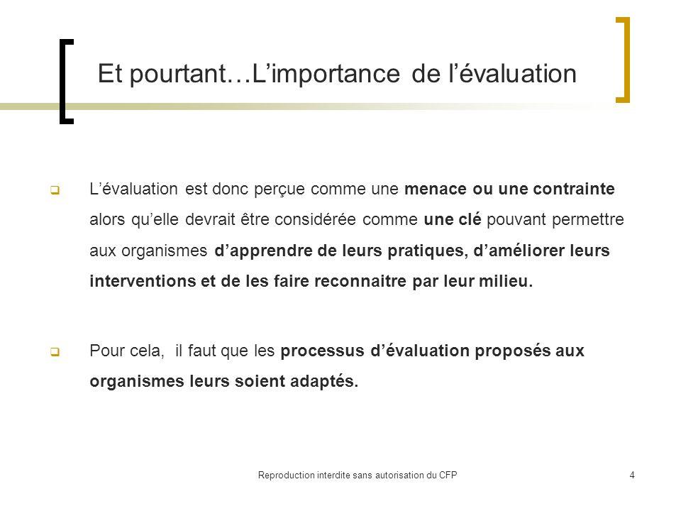 Reproduction interdite sans autorisation du CFP5 2 axes de réflexion : Lévaluation et le communautaire depuis 15 ans : Quels apprentissages en tirer .