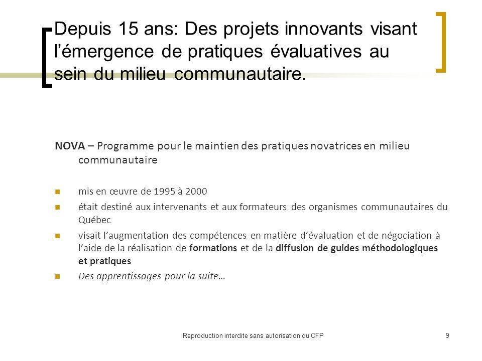 Depuis 15 ans: Des projets innovants visant lémergence de pratiques évaluatives au sein du milieu communautaire.