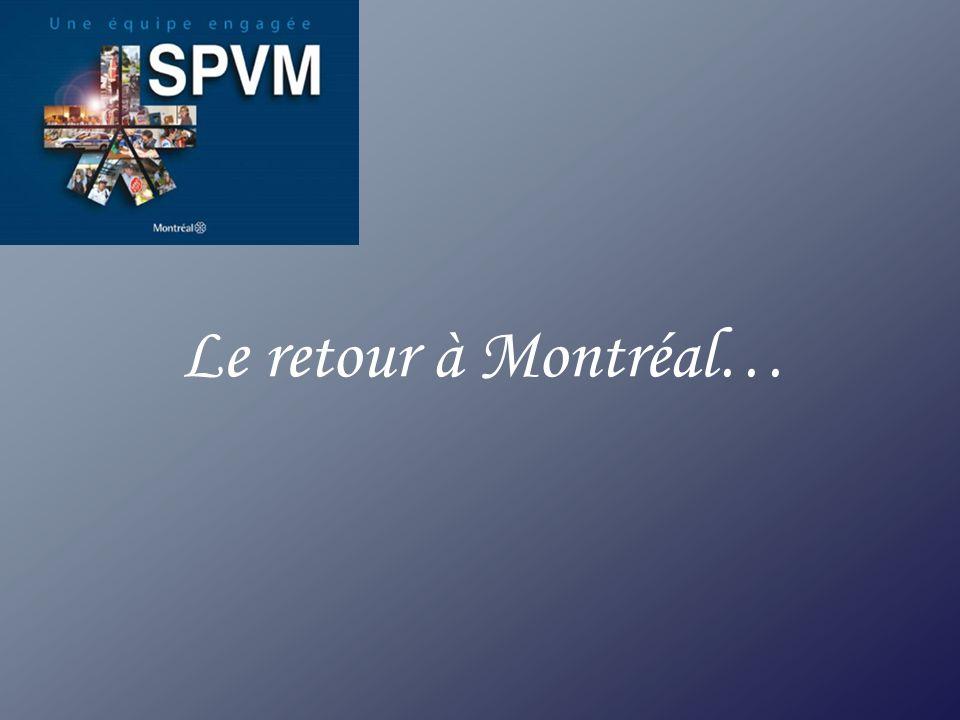 Le retour à Montréal…