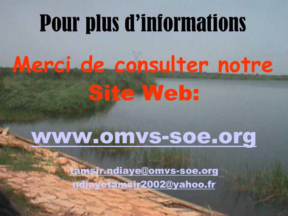 Tamsir SOE-OMVS45 Pour plus dinformations Merci de consulter notre Site Web: www.omvs-soe.org tamsir.ndiaye@omvs-soe.org ndiayetamsir2002@yahoo.fr