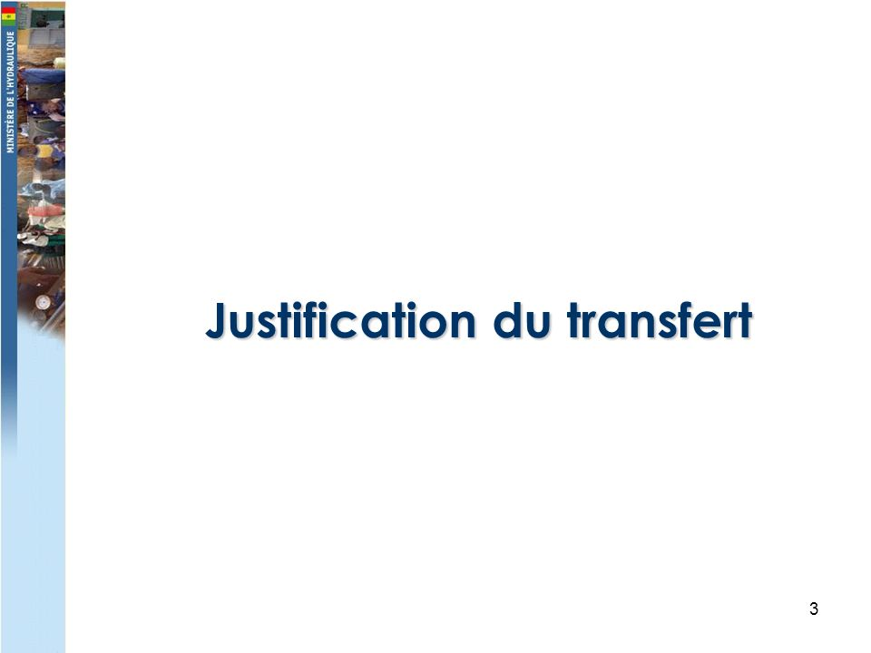 3 Justification du transfert