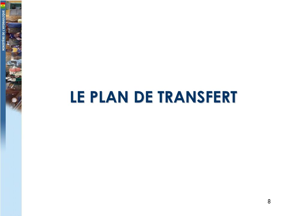 8 LE PLAN DE TRANSFERT