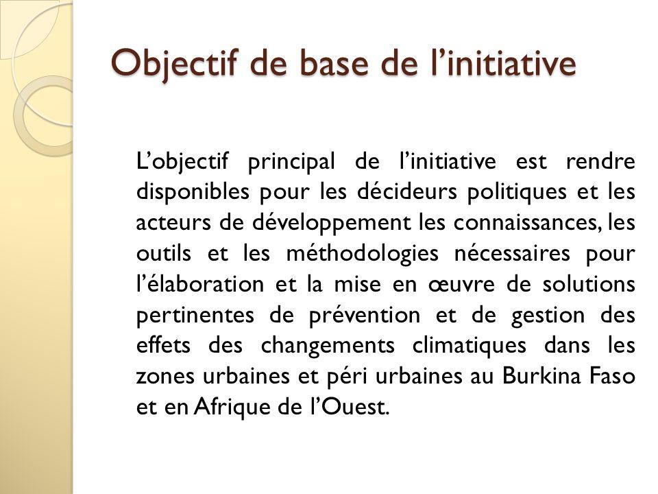 Objectif de base de linitiative Lobjectif principal de linitiative est rendre disponibles pour les décideurs politiques et les acteurs de développemen