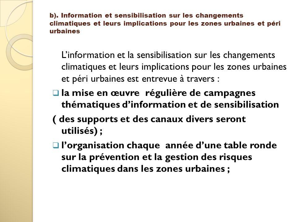b). Information et sensibilisation sur les changements climatiques et leurs implications pour les zones urbaines et péri urbaines Linformation et la s