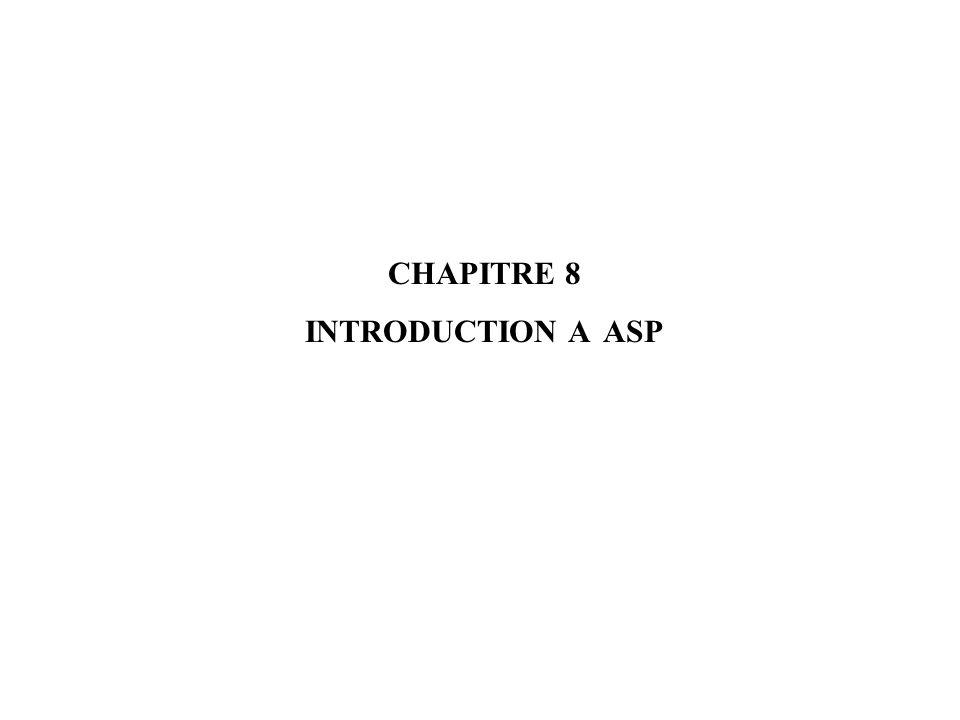 CHAPITRE 8 INTRODUCTION A ASP