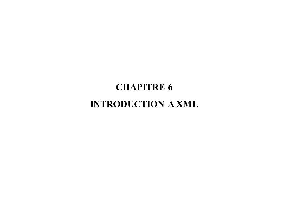 CHAPITRE 6 INTRODUCTION A XML