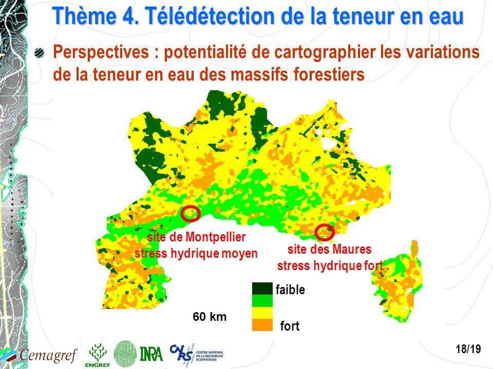 18/19 VGT-D10, été 2001 Thème 4. Télédétection de la teneur en eau Perspectives : potentialité de cartographier les variations de la teneur en eau des
