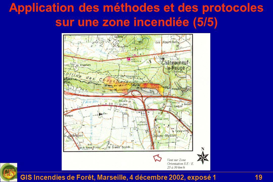 GIS Incendies de Forêt, Marseille, 4 décembre 2002, exposé 119 Application des méthodes et des protocoles sur une zone incendiée (5/5)