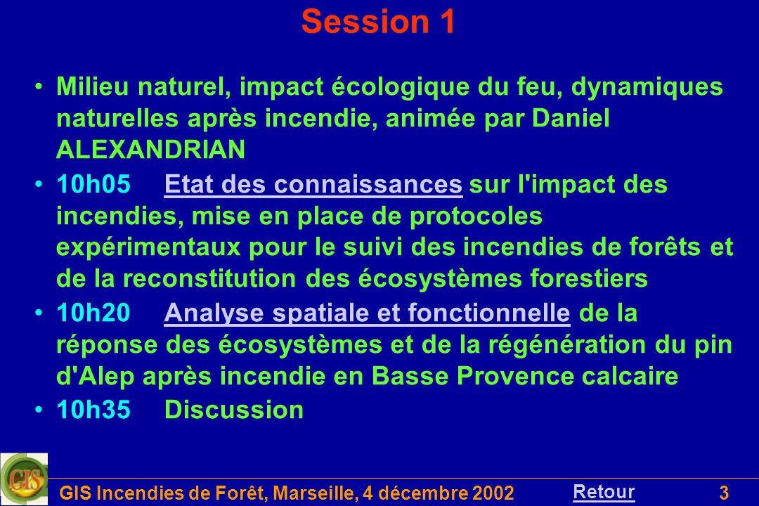 GIS Incendies de Forêt, Marseille, 4 décembre 20023 Milieu naturel, impact écologique du feu, dynamiques naturelles après incendie, animée par Daniel