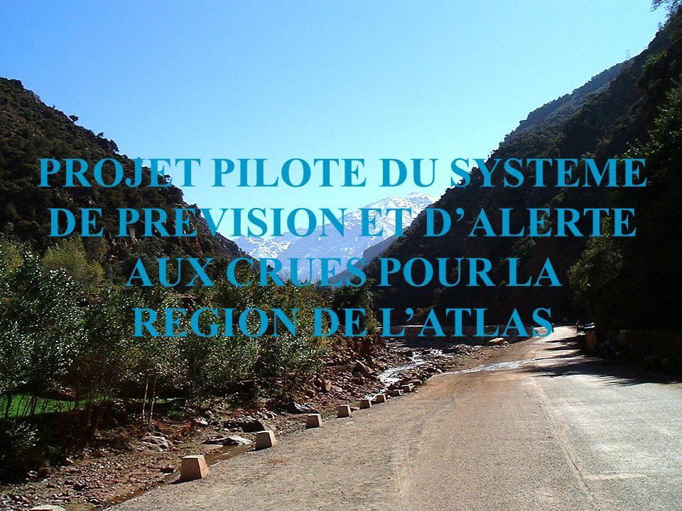 PROJET PILOTE DU SYSTEME DE PREVISION ET DALERTE AUX CRUES POUR LA REGION DE LATLAS