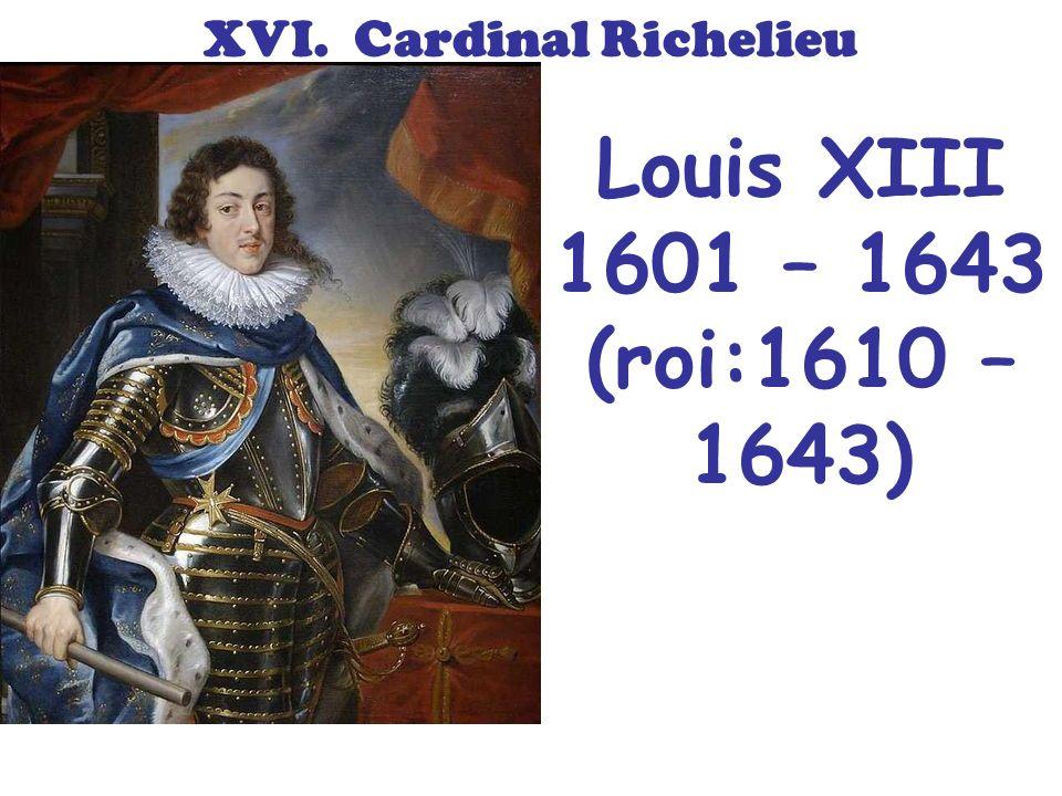 Bien sûr, à cause de son âge, il y a un régent. Cest le Cardinal Mazarin. XVII. Louis XIV