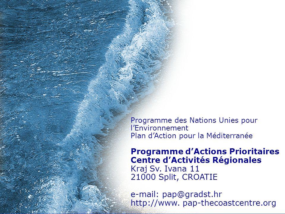 Programme des Nations Unies pour lEnvironnement Plan dAction pour la Méditerranée Programme dActions Prioritaires Centre dActivités Régionales Kraj Sv