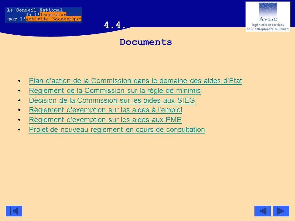 Documents Plan daction de la Commission dans le domaine des aides dEtat Règlement de la Commission sur la règle de minimis Décision de la Commission s