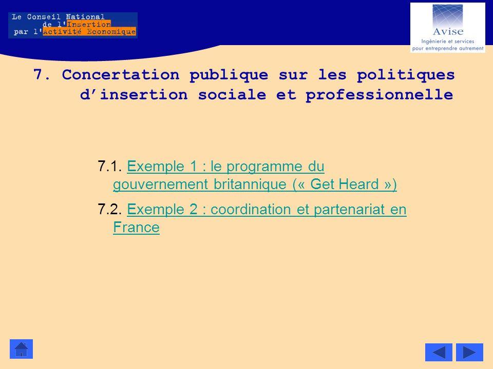 7. Concertation publique sur les politiques dinsertion sociale et professionnelle 7.1. Exemple 1 : le programme du gouvernement britannique (« Get Hea