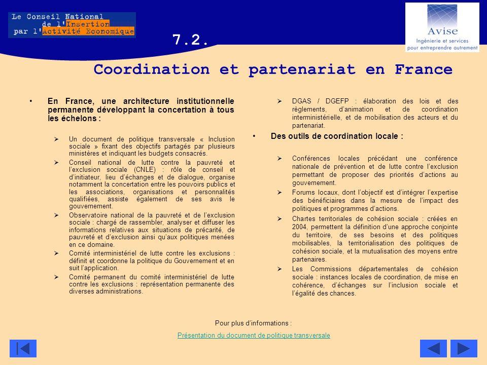 Coordination et partenariat en France En France, une architecture institutionnelle permanente développant la concertation à tous les échelons : Un doc