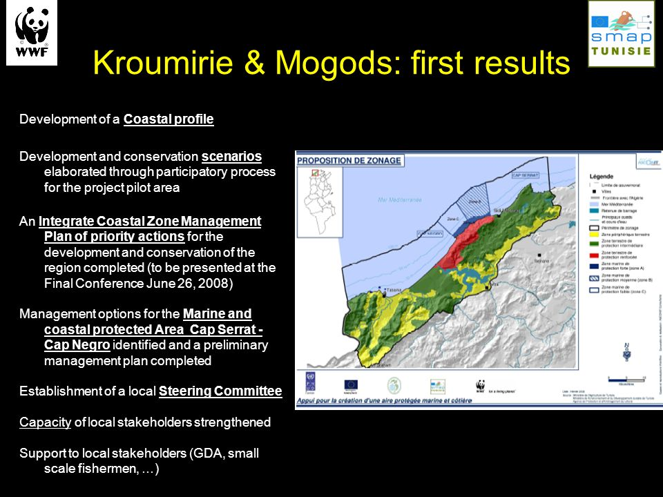 Kroumirie & Mogods: first results Development of a Coastal profile Development and conservation scenarios elaborated through participatory process for
