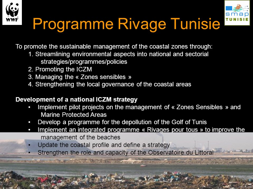 SMAP III-Tunisia Coastal area of Kroumirie & Mogods South coast of Grand Sfax Two concerted ICZM action plans to be used as model for a national ICZM plan