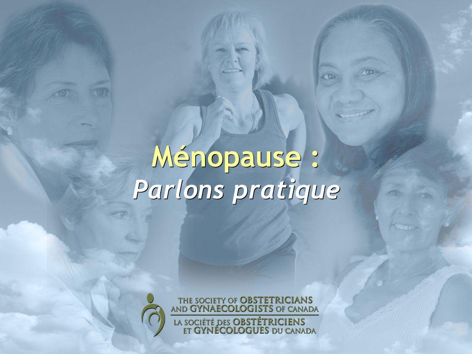 Ménopause : Parlons pratique
