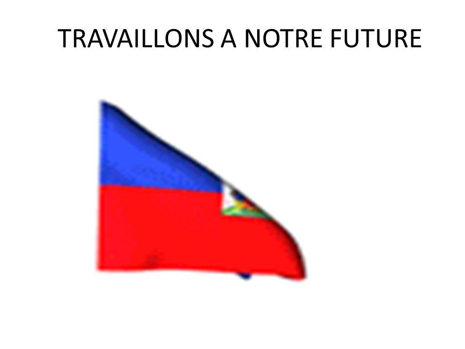 TRAVAILLONS A NOTRE FUTURE