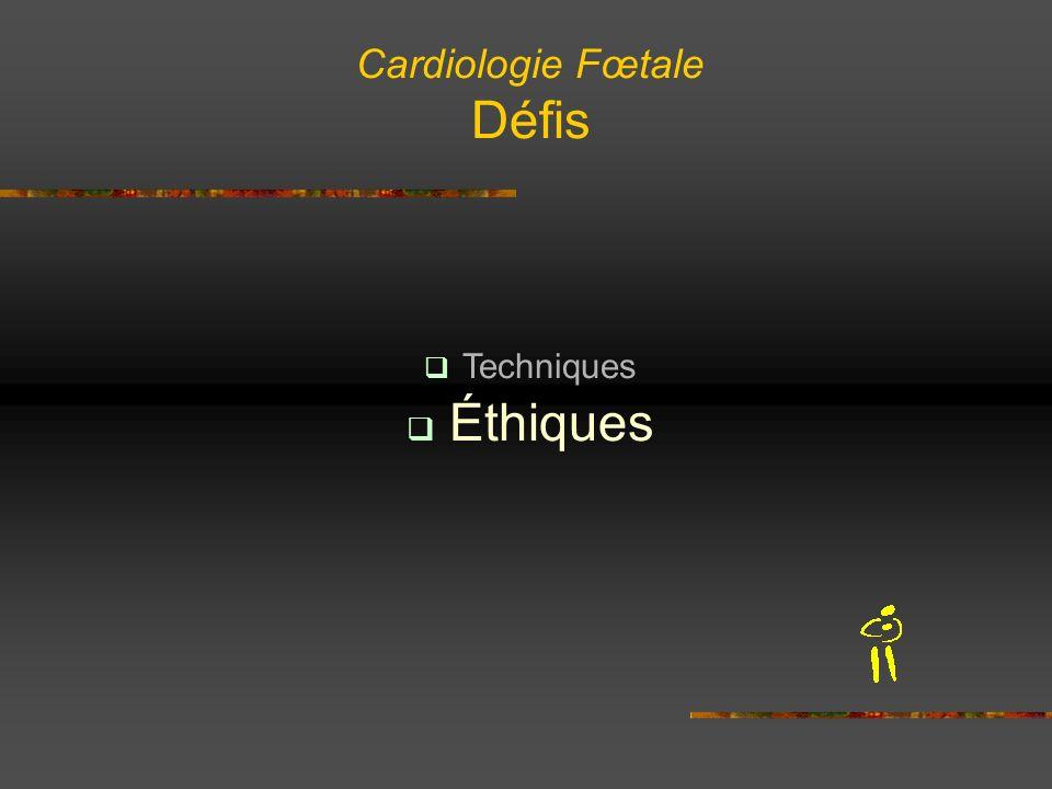 Cardiologie Fœtale Défis Techniques Éthiques