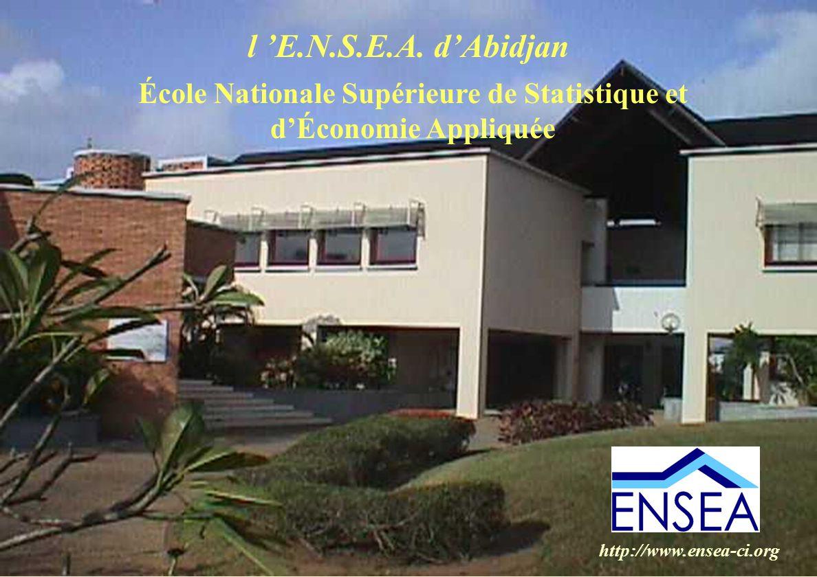 Créée en 1961, lENSEA est un établissement dont la vocation est dassurer la formation des statisticiens pour les pays ayant la langue française en partage LÉcole Nationale Supérieure de Statistique et dÉconomie Appliquée