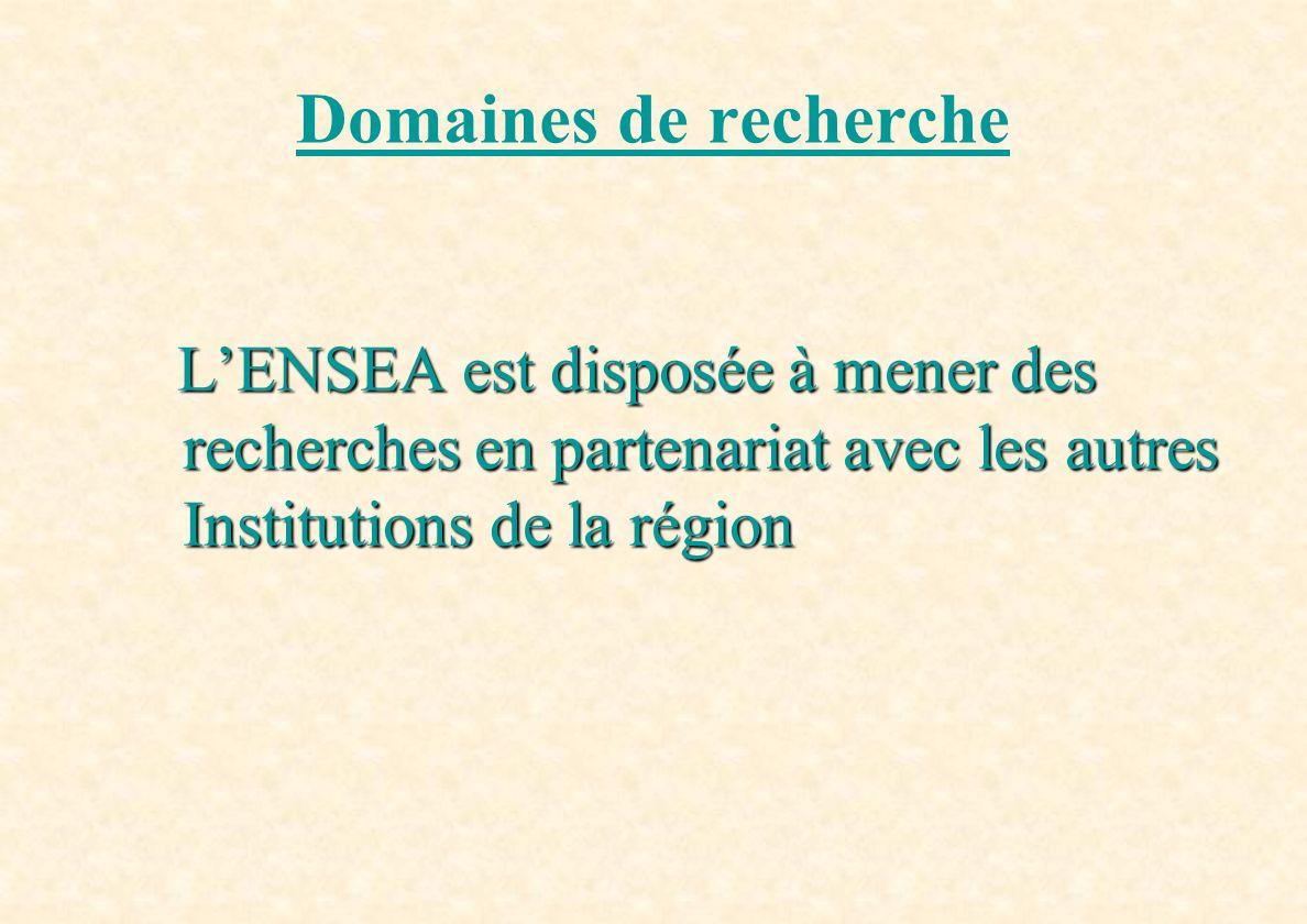 LENSEA est disposée à mener des recherches en partenariat avec les autres Institutions de la région