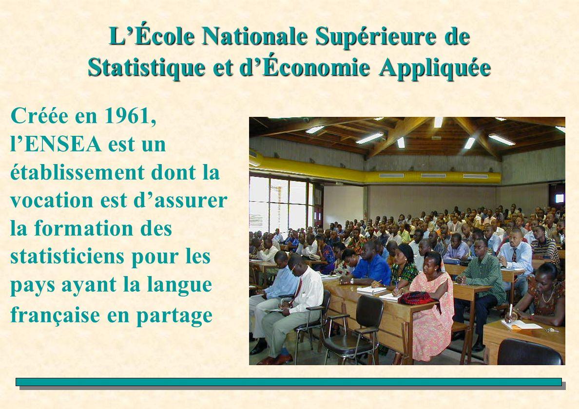 Créée en 1961, lENSEA est un établissement dont la vocation est dassurer la formation des statisticiens pour les pays ayant la langue française en par