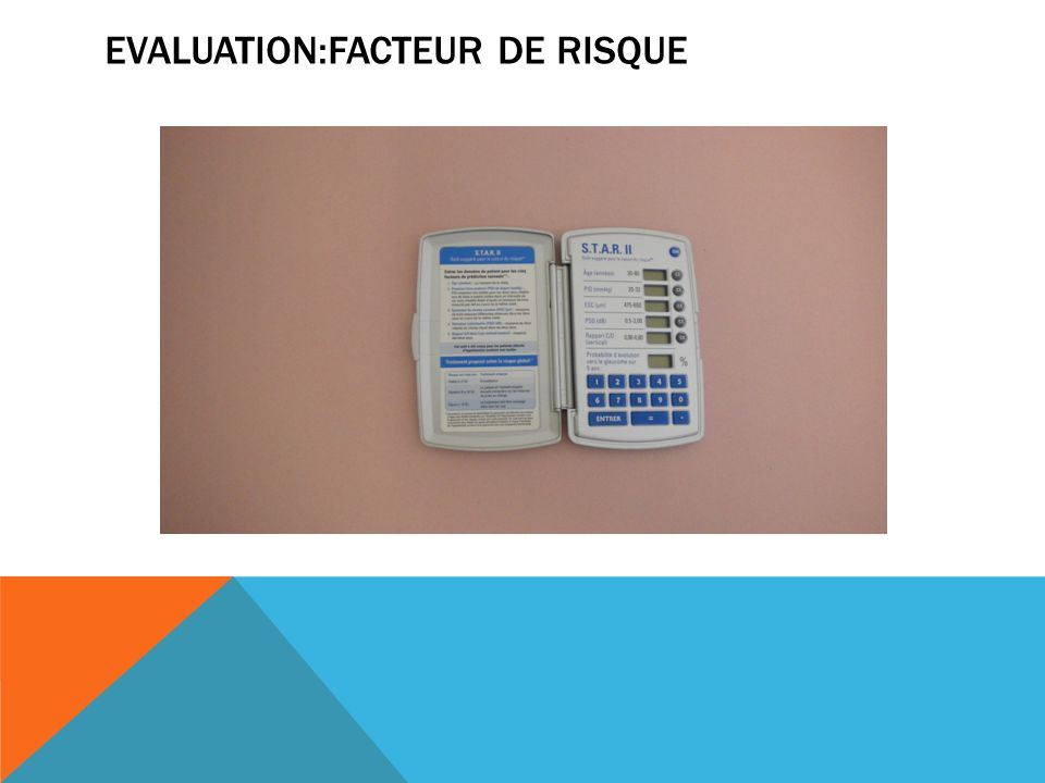 EVALUATION:FACTEUR DE RISQUE