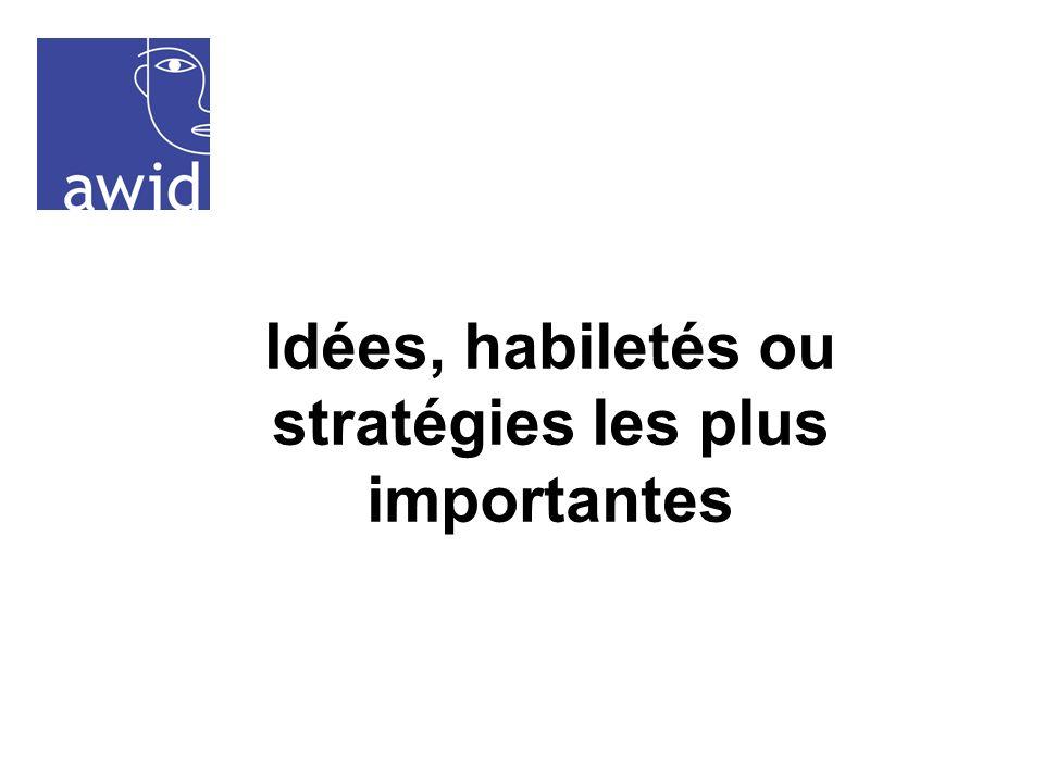 Idées, habiletés ou stratégies les plus importantes