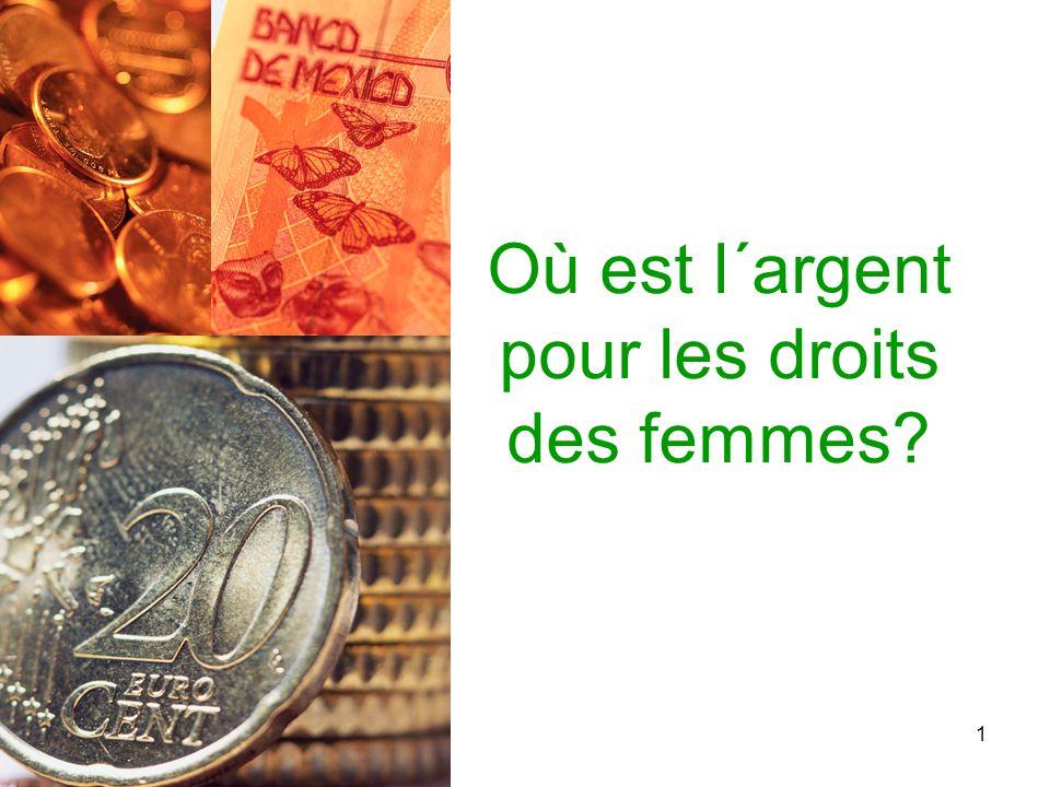 1 Où est l´argent pour les droits des femmes