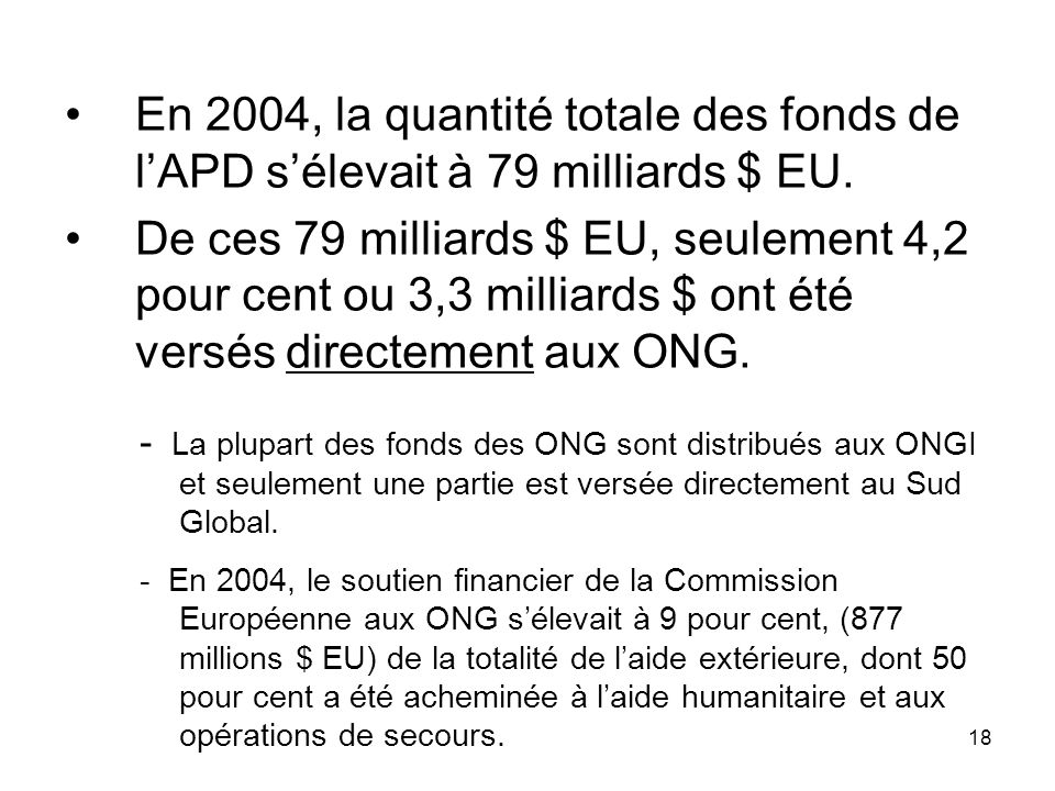 18 En 2004, la quantité totale des fonds de lAPD sélevait à 79 milliards $ EU.