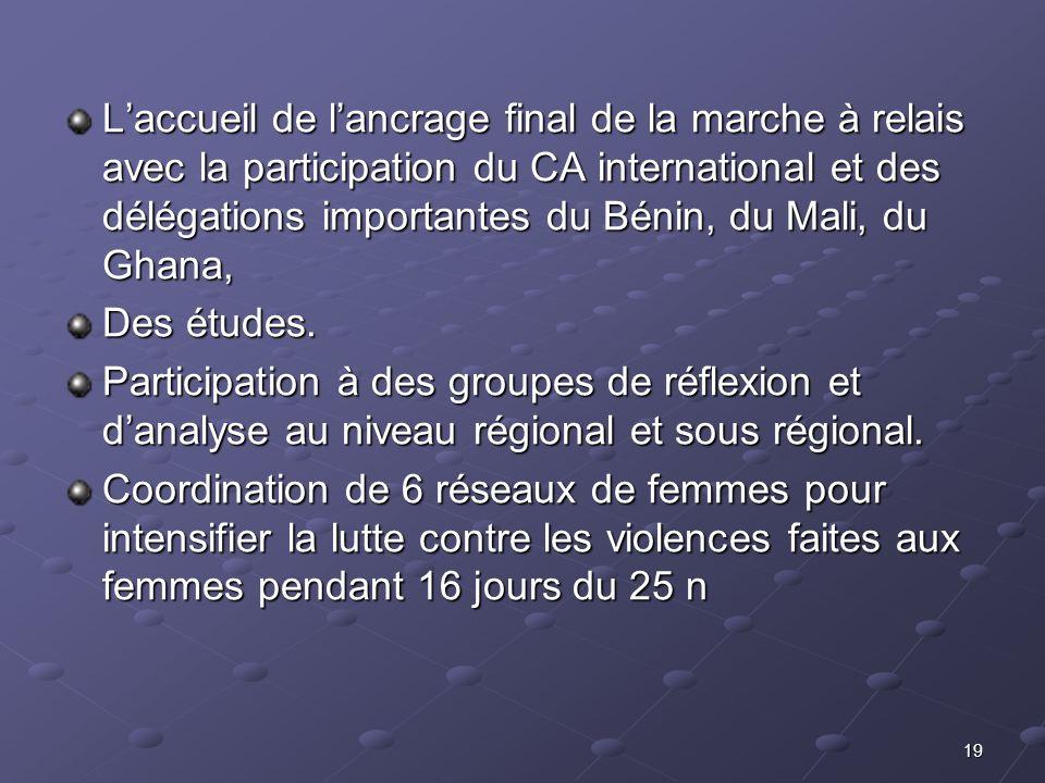 19 Laccueil de lancrage final de la marche à relais avec la participation du CA international et des délégations importantes du Bénin, du Mali, du Gha