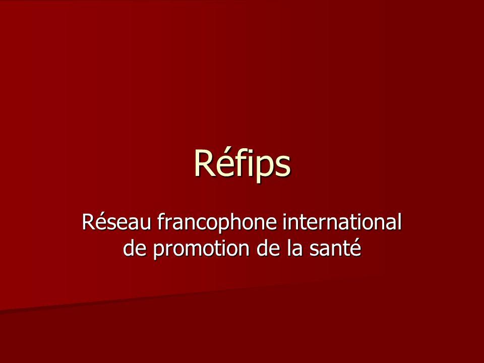 Réfips Réseau francophone international de promotion de la santé