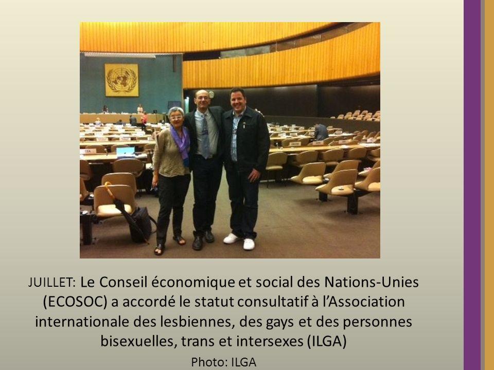 JUILLET: Le Conseil économique et social des Nations-Unies (ECOSOC) a accordé le statut consultatif à lAssociation internationale des lesbiennes, des gays et des personnes bisexuelles, trans et intersexes (ILGA) Photo: ILGA