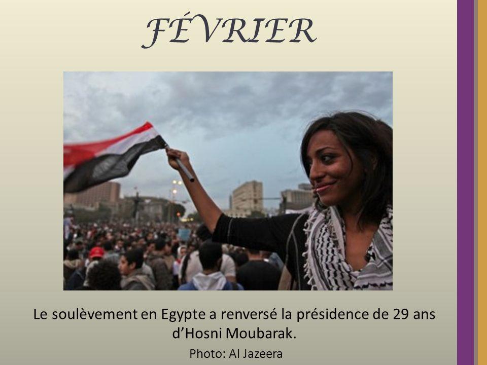FÉVRIER Le soulèvement en Egypte a renversé la présidence de 29 ans dHosni Moubarak. Photo: Al Jazeera