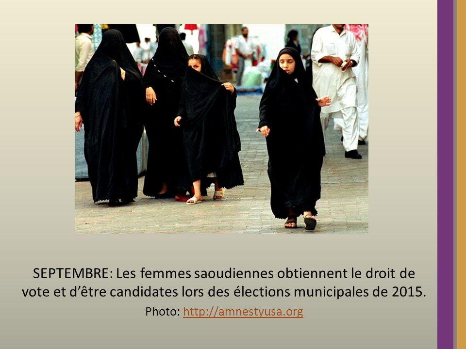 SEPTEMBRE: Les femmes saoudiennes obtiennent le droit de vote et dêtre candidates lors des élections municipales de 2015. Photo: http://amnestyusa.org