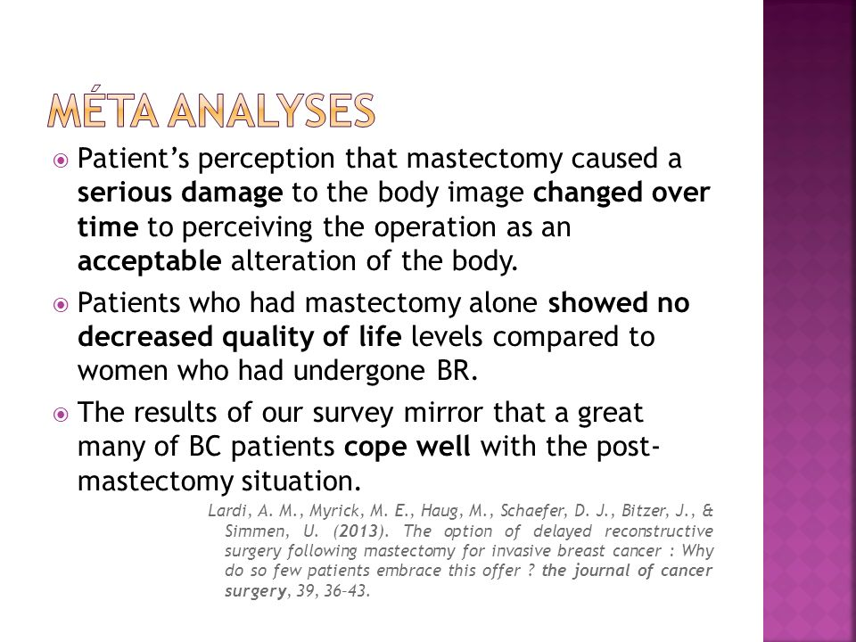Patients perception that mastectomy caused a serious damage to the body image changed over time to perceiving the operation as an acceptable alteratio