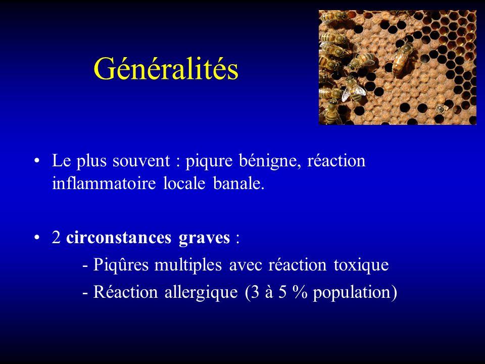 Généralités Le plus souvent : piqure bénigne, réaction inflammatoire locale banale.
