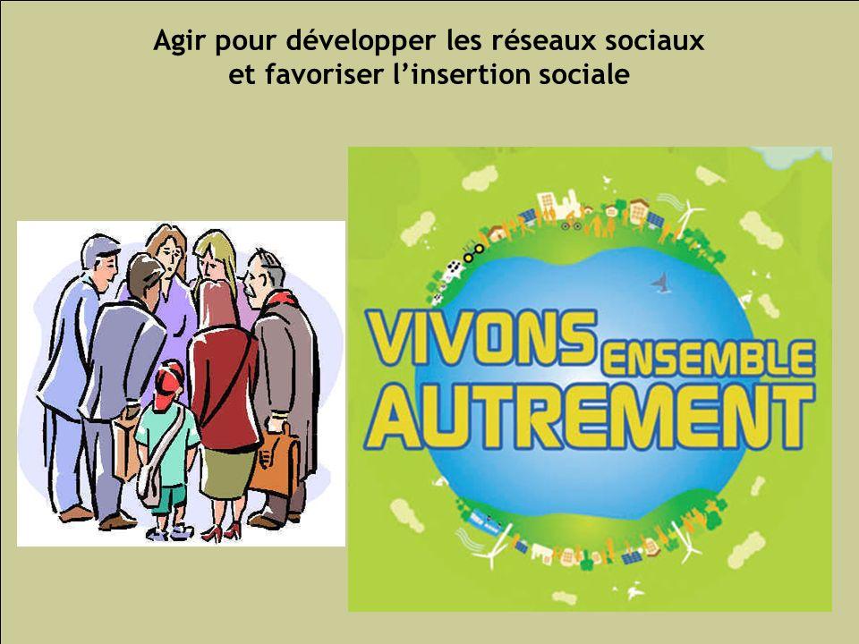 Les inégalités sociales de santé 164 Agir pour développer les réseaux sociaux et favoriser linsertion sociale