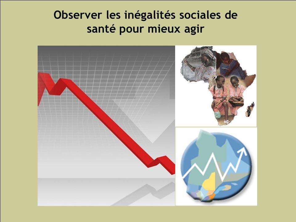 Les inégalités sociales de santé 180 Observer les inégalités sociales de santé pour mieux agir