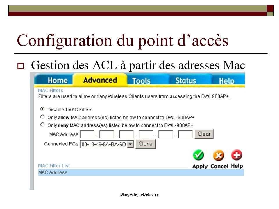 Btsig Arle jm-Debroise Configuration du point daccès Gestion des ACL à partir des adresses Mac