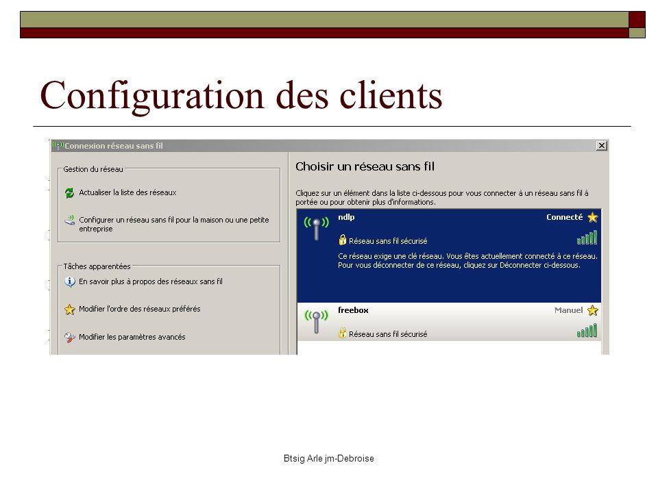 Btsig Arle jm-Debroise Configuration des clients